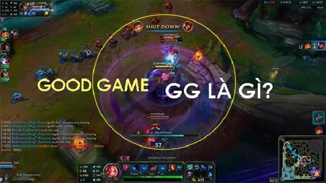 GG đã được game thủ sử dụng từ rất lâu